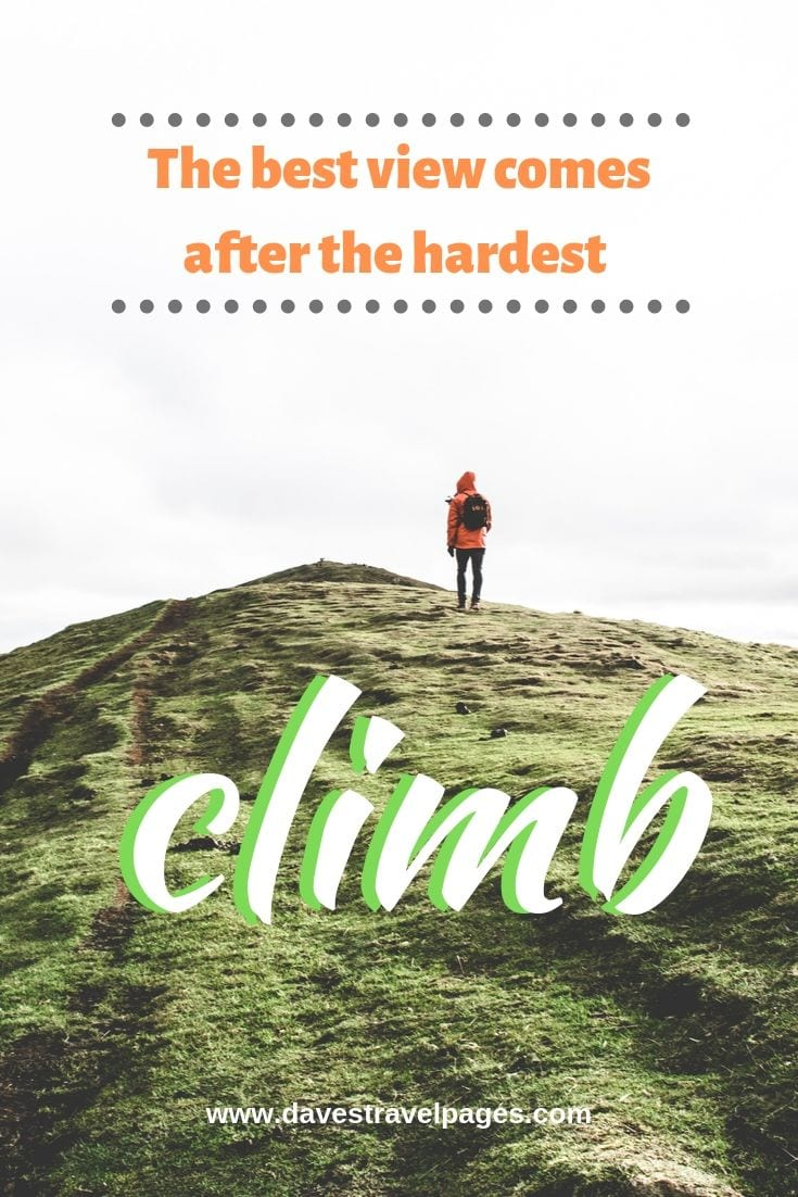 Best climbing quote collection - The best view comes after the hardest climb.
