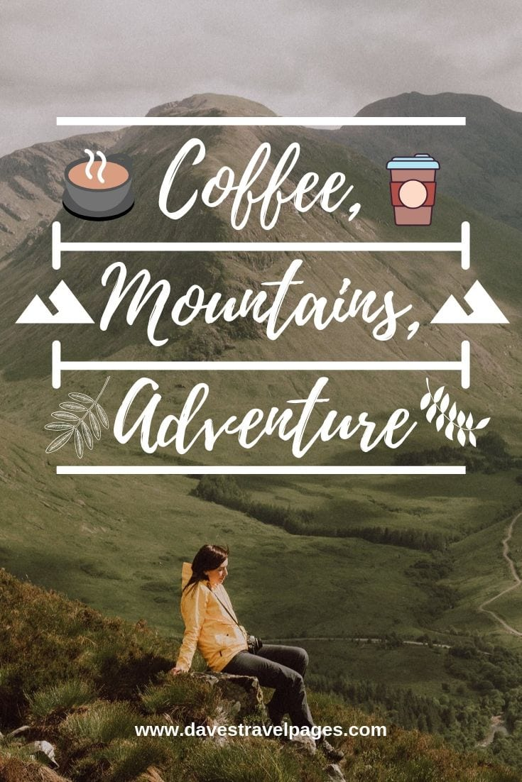 Great quote about living the simple life - Coffee, Mountains, Adventure