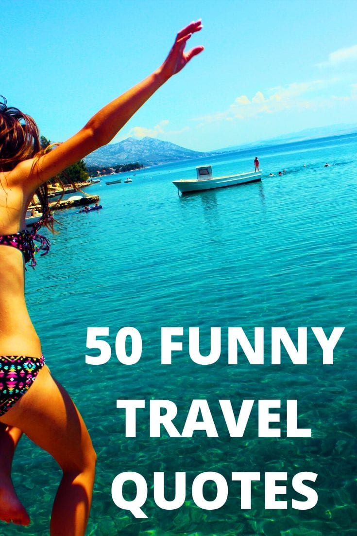The 50 Best Funny Travel Quotes