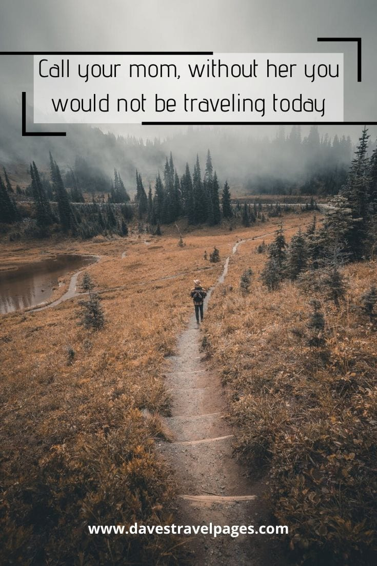 Funny travel quote about your Mom