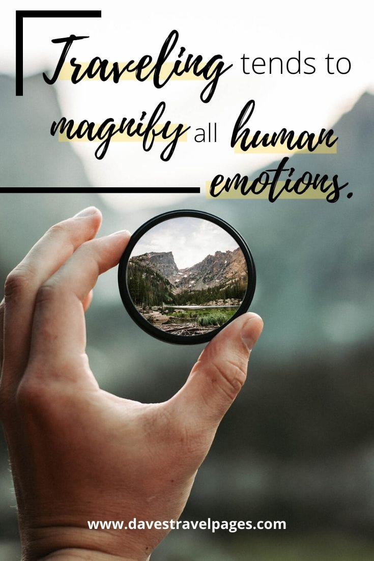 "Short traveling quotes - ""Traveling tends to magnify all human emotions."" – Peter Hoeg"