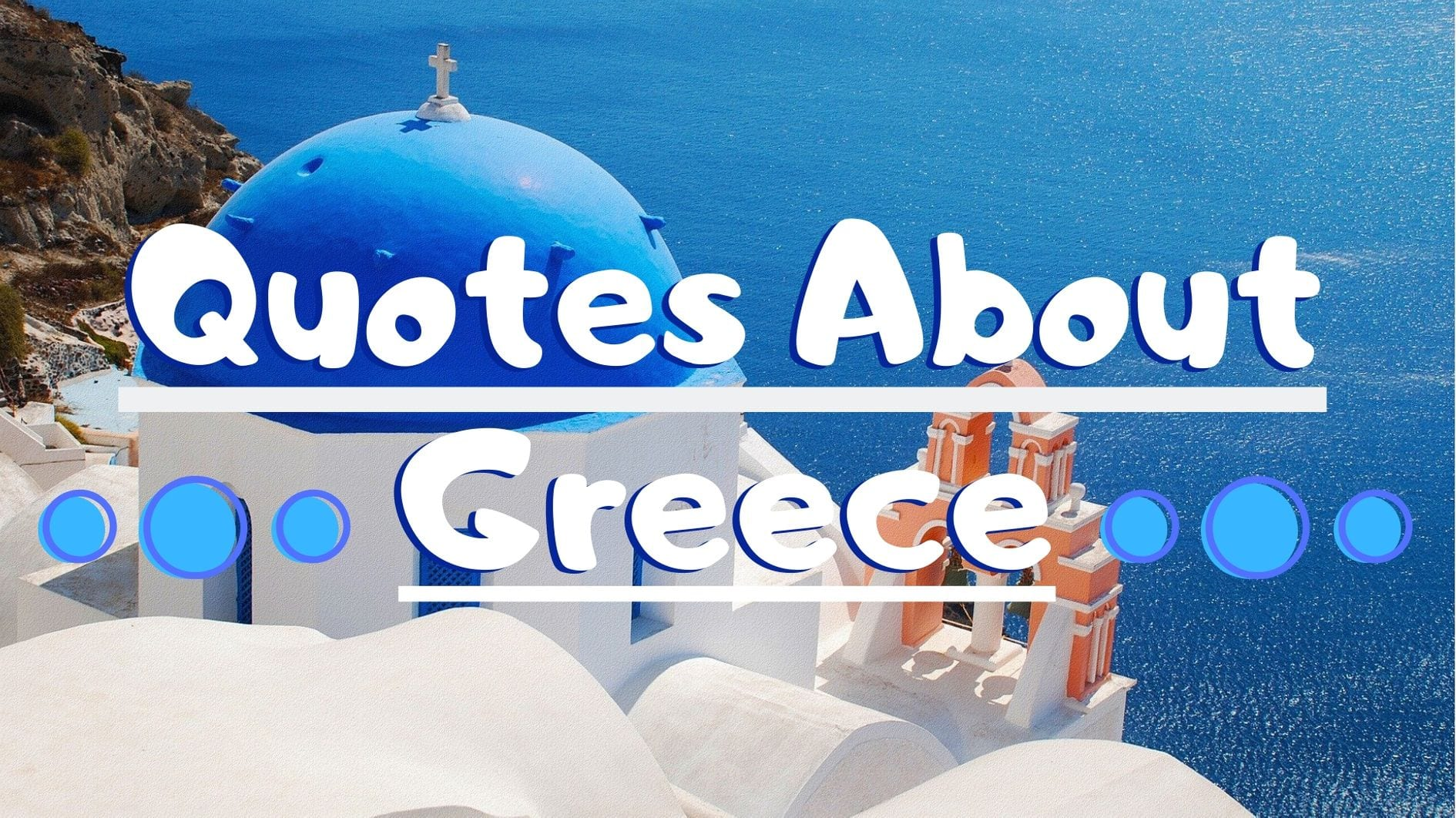 50 Inspiring quotes about Greece