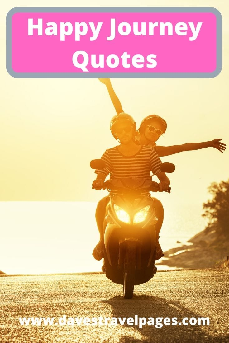 Happy Journey Quotes and Sayings