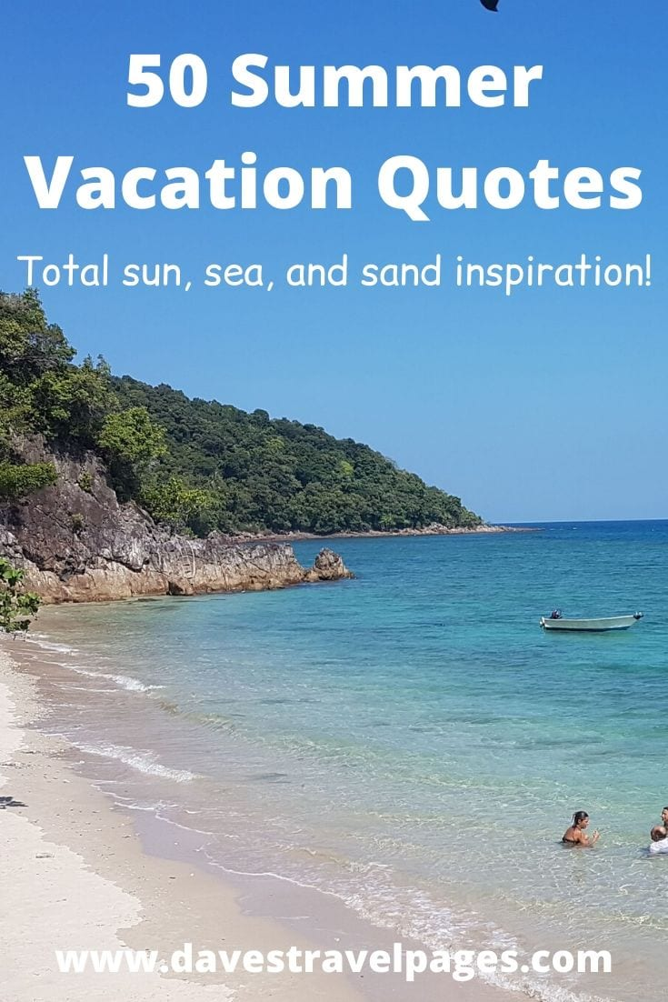 50 Summer Vacation Quotes
