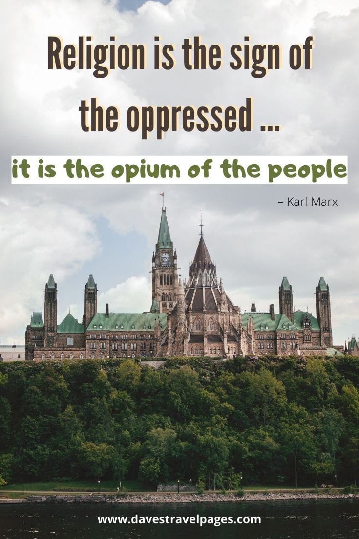 "Karl Marx Quote: ""Religion is the sign of the oppressed ... it is the opium of the people"""