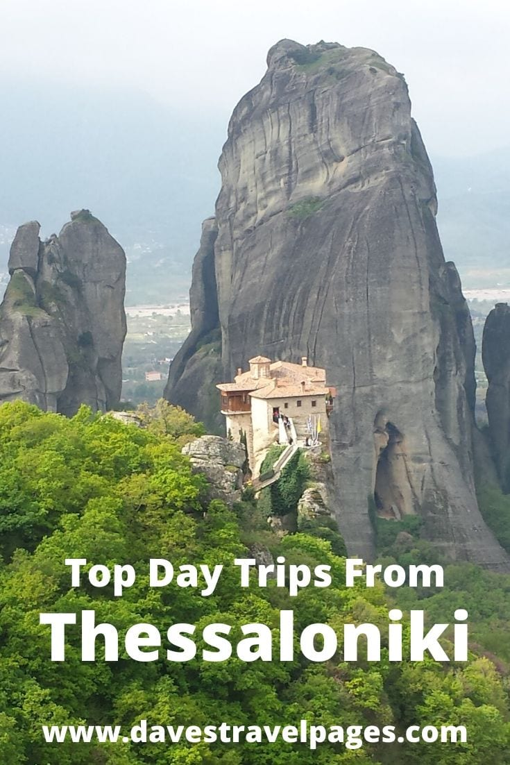 A list of the best day trips from Thessaloniki Greece