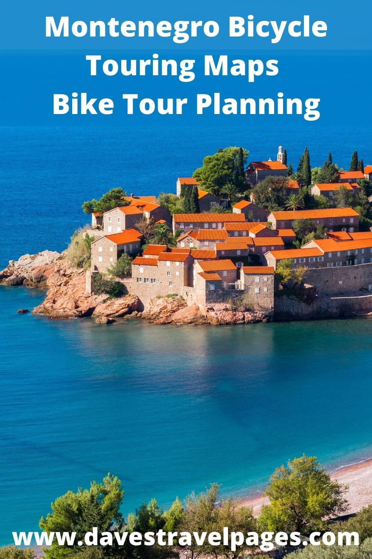 Montenegro Bicycle Touring Maps - Bike Tour Planning