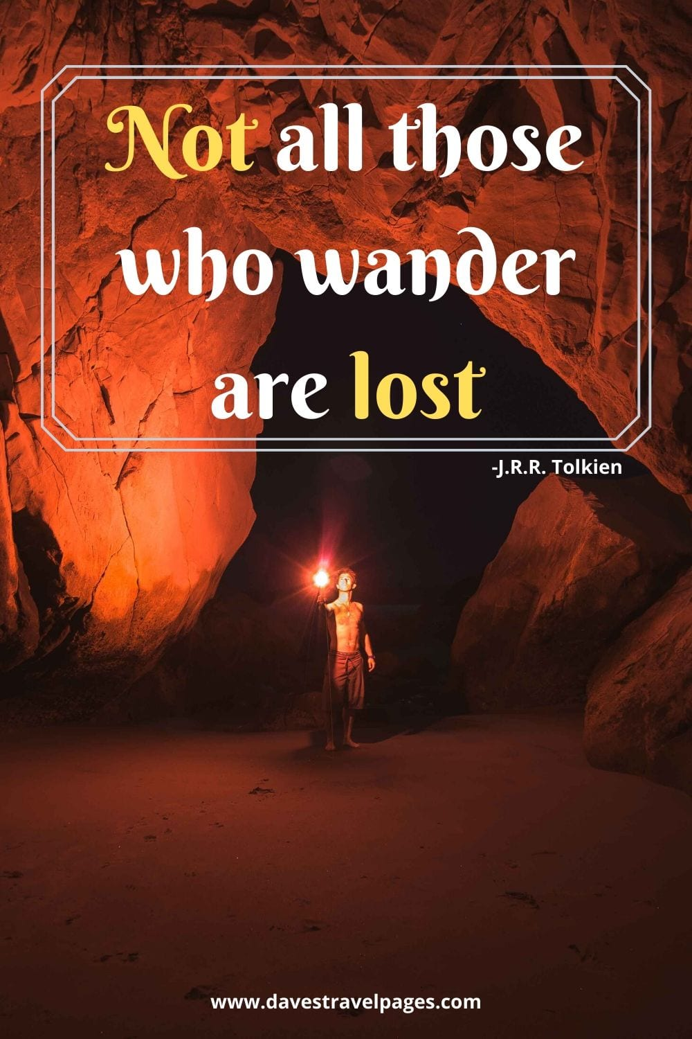 "Inspiring travel sayings: Not all those who wander are lost."" - J.R.R. Tolkien"