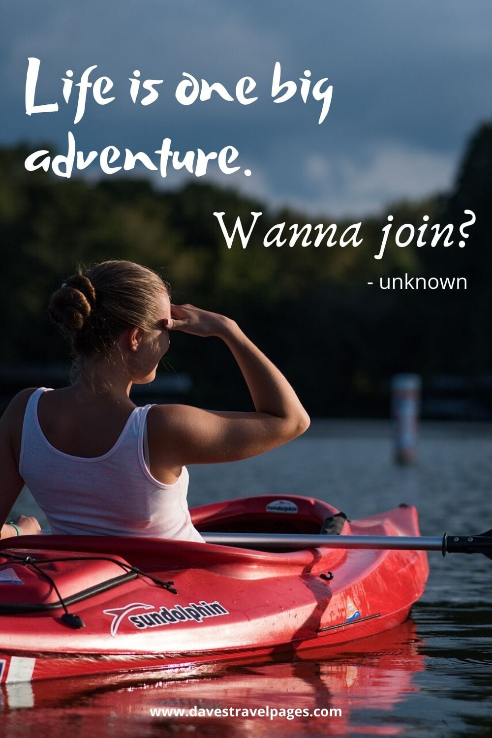 "Adventure Life Quotes - ""Life is one big adventure. Wanna join?"""