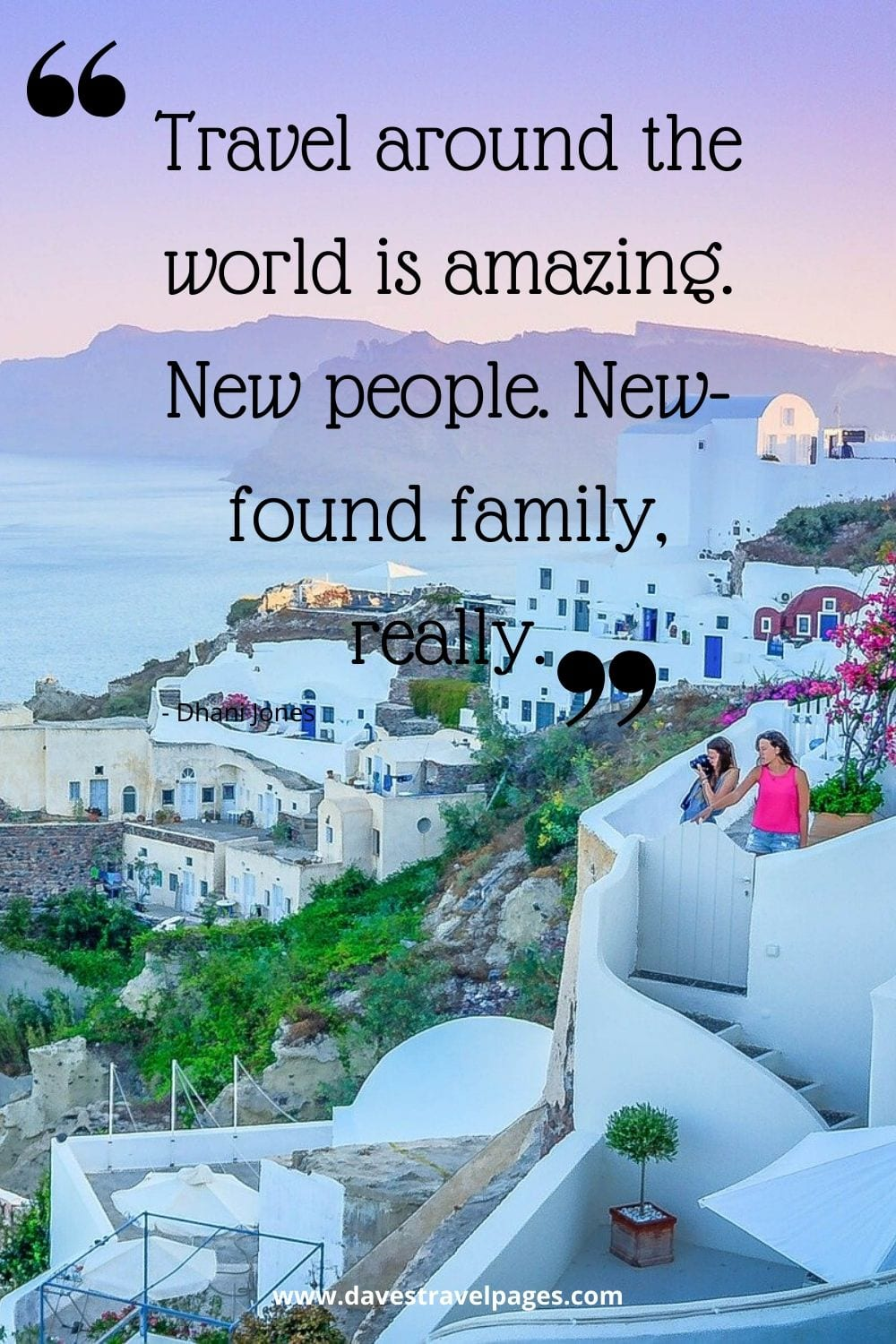 Travel around the world is amazing. New people. New-found family, really. Dhani Jones