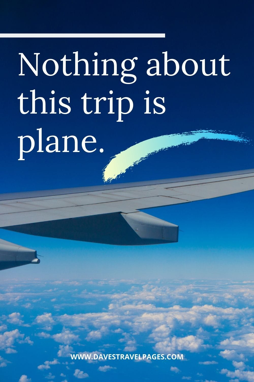 "Trip Captions: ""Nothing about this trip is plane."""