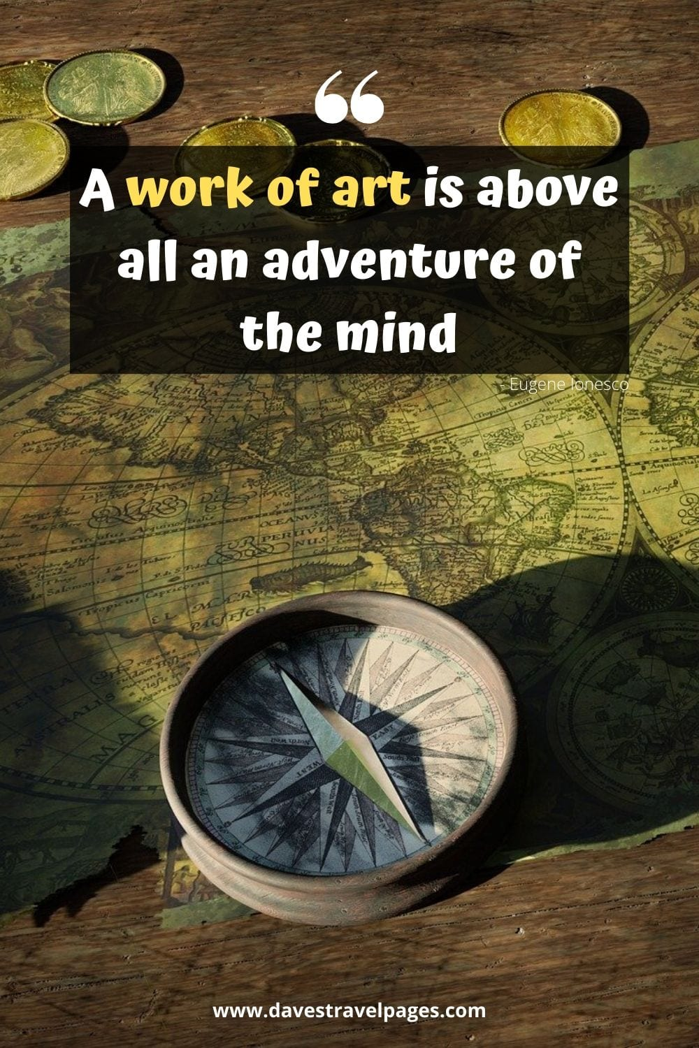 A work of art is above all an adventure of the mind - Eugene Ionesco