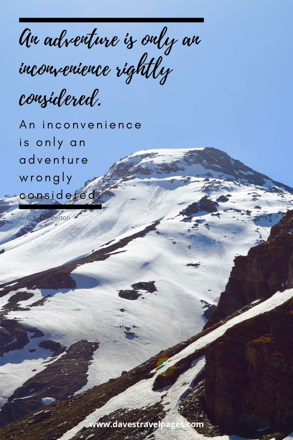 "Funny adventure quote - ""An adventure is only an inconvenience rightly considered. An inconvenience is only an adventure wrongly considered.""― G.K. Chesterton"