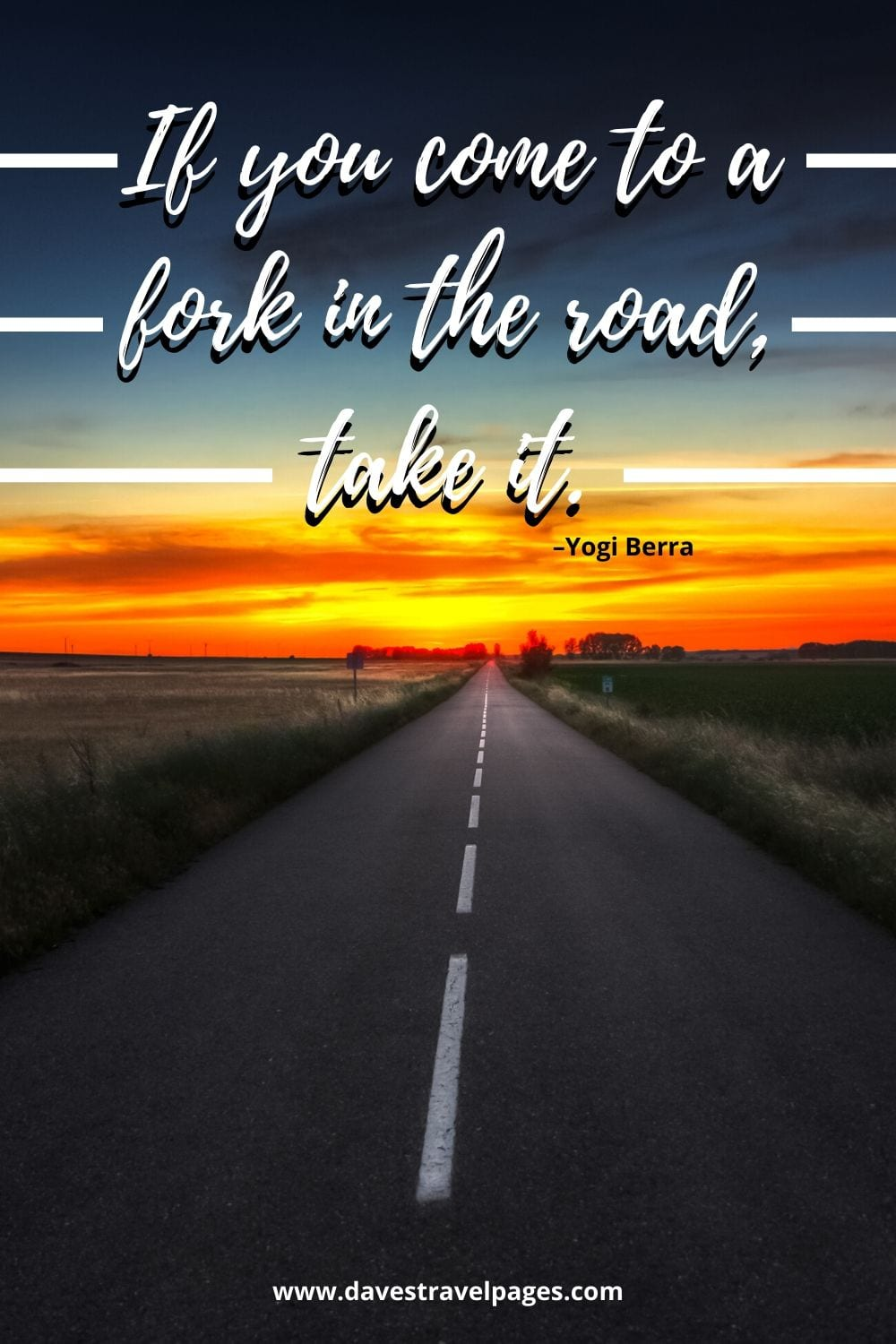 """Road trip quotes: """"If you come to a fork in the road, take it."""" –Yogi Berra"""