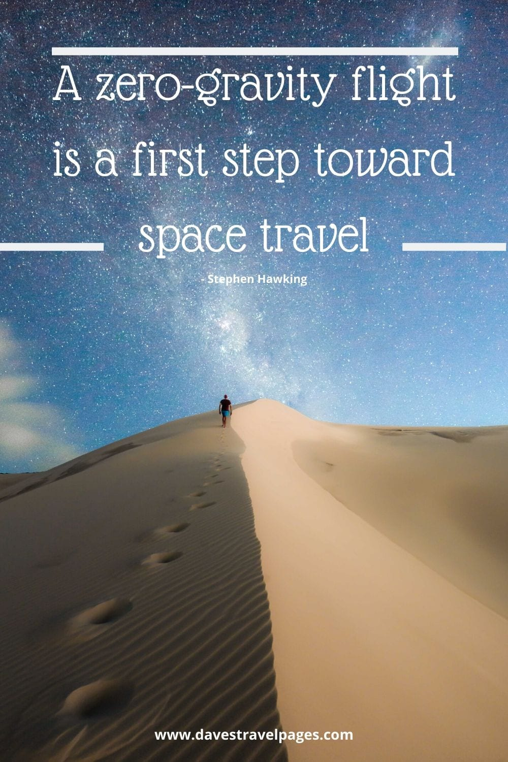 Famous quotes about travelling - A zero-gravity flight is a first step toward space travel. Stephen Hawking