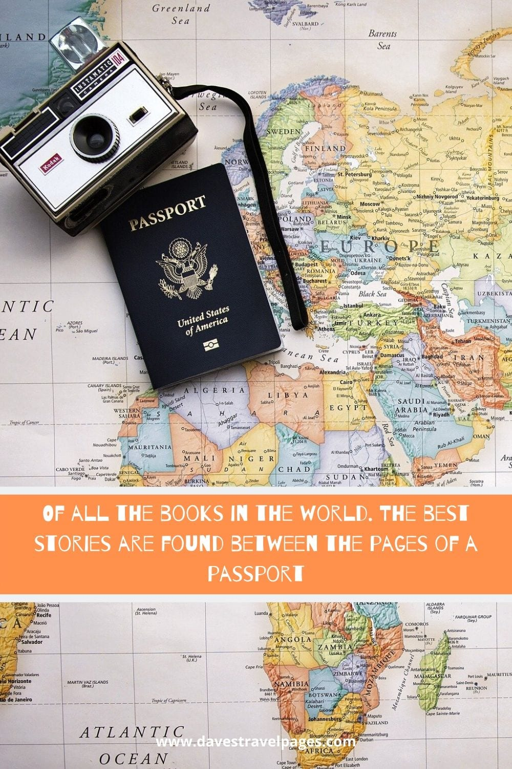 Of all the books in the world. The best stories are found between the pages of a passport