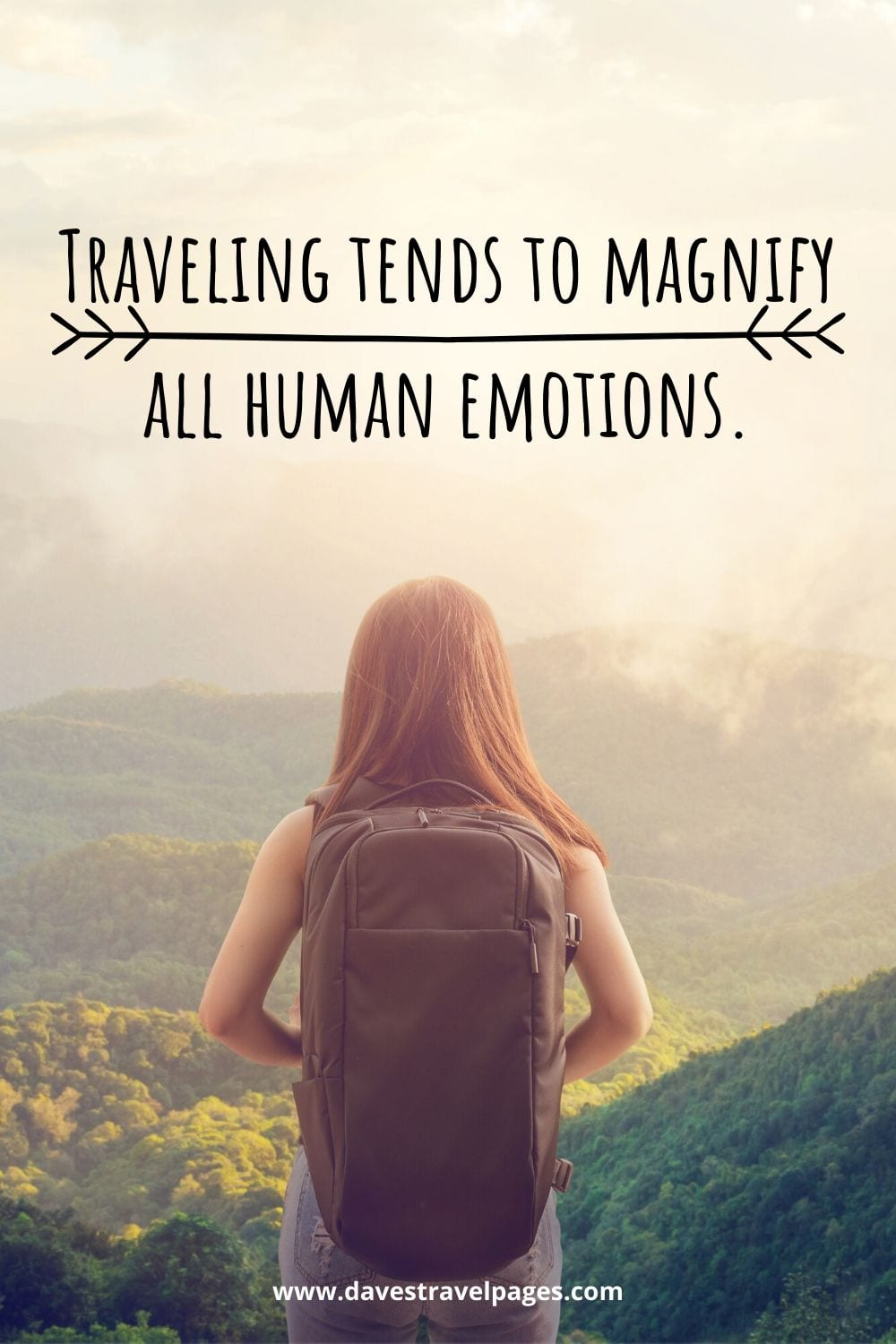 """Captions about travel: """"Traveling tends to magnify all human emotions."""" – Peter Hoeg"""