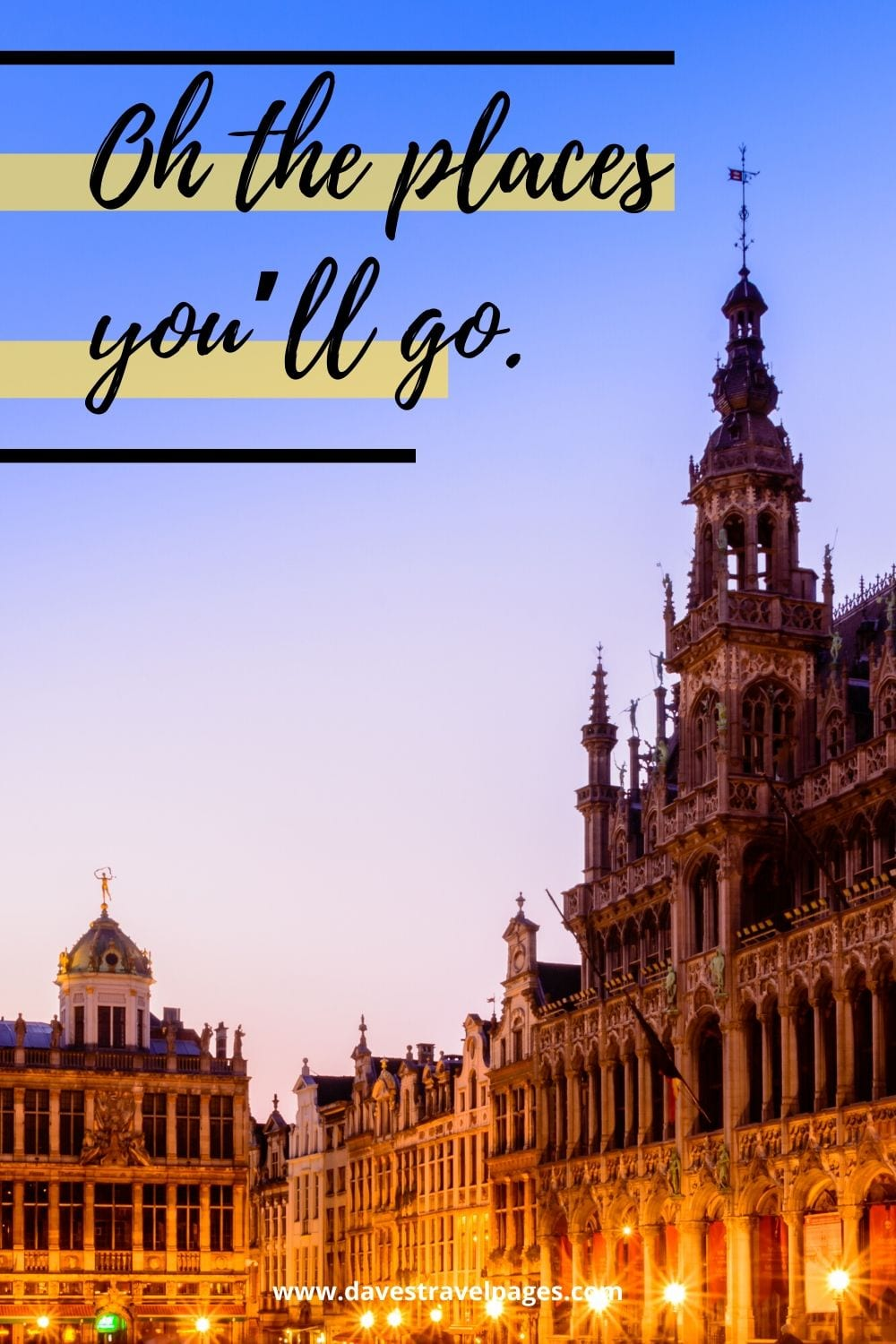 """""""Oh the places you'll go."""" – Dr. Seuss Quote about Travel"""