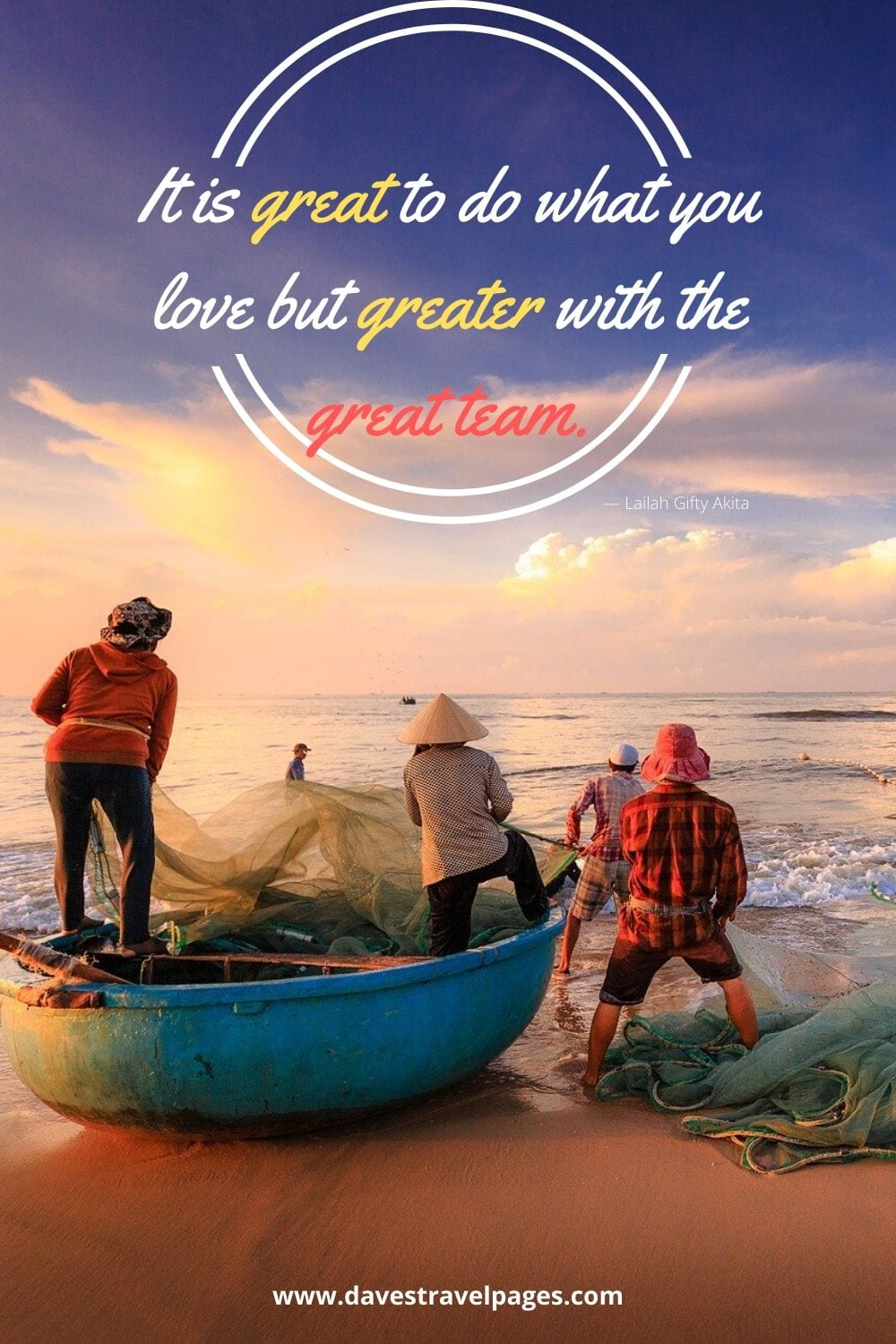 "It is great to do what you love but greater with the great team.""― Lailah Gifty Akita"