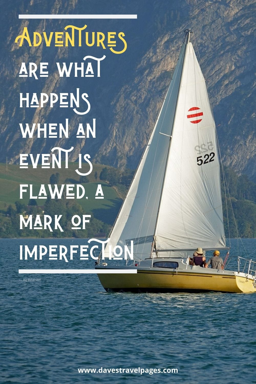 "Adventure Quote - Adventures are what happens when an event is flawed, a mark of imperfection.""― Kij Johnson"