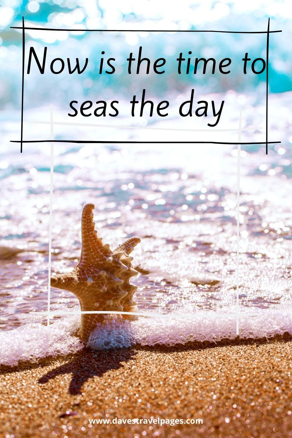 """Instagram Travel Caption: """"Now is the time to seas the day."""""""
