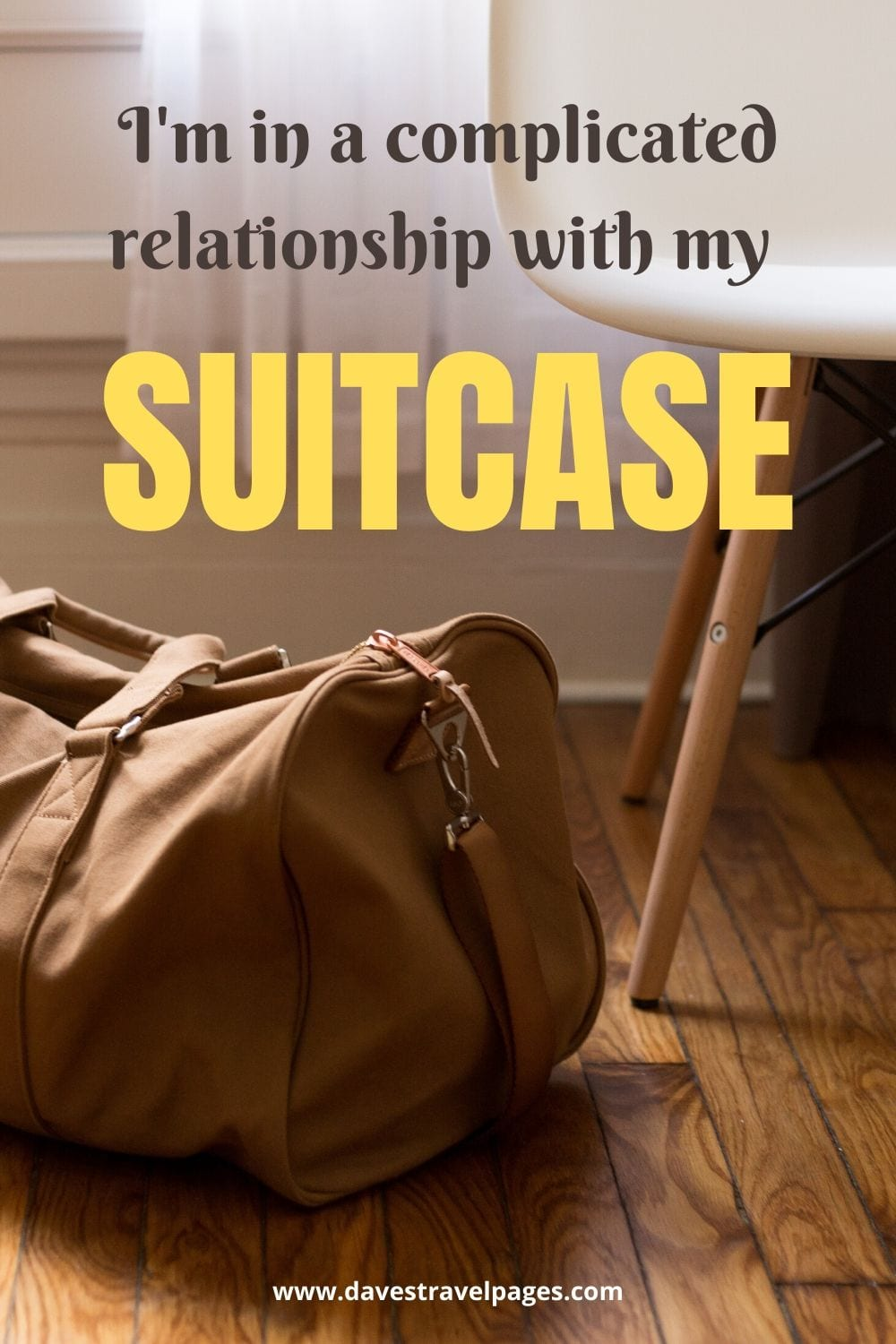 "Fun Travel Caption: ""I'm in a complicated relationship with my suitcase."""