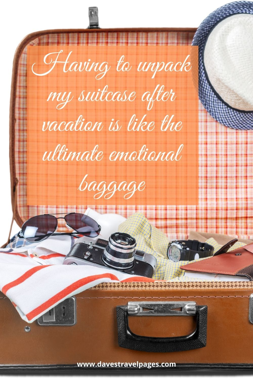 "Captions about traveling: ""Having to unpack my suitcase after vacation is like the ultimate emotional baggage."""