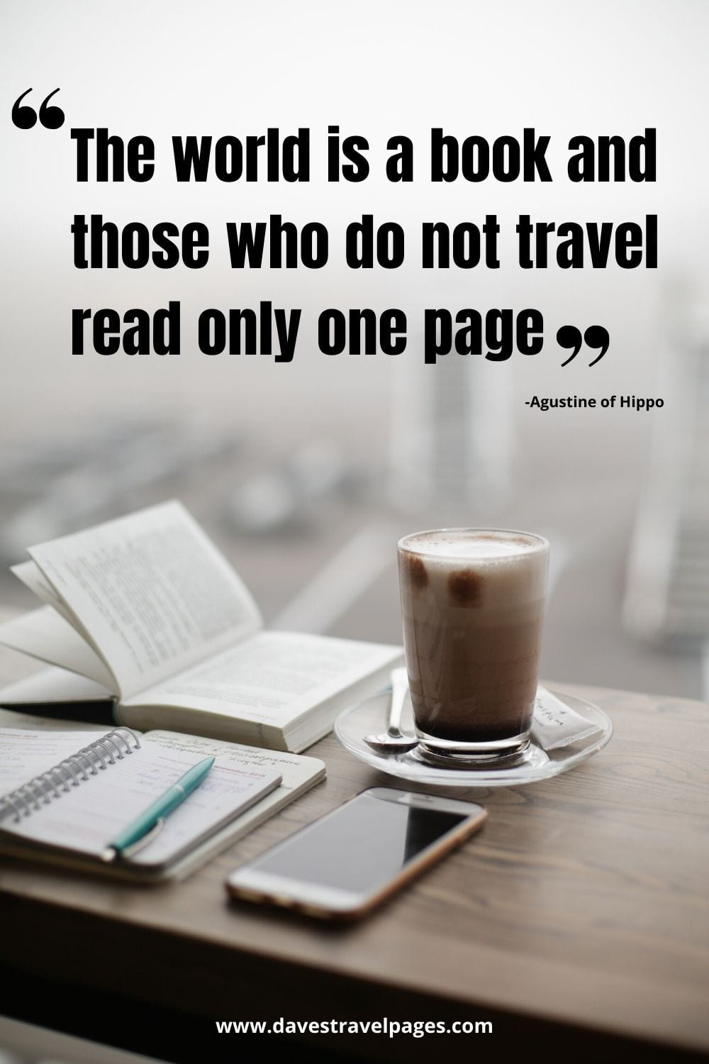 "Travel Instagram captions: The world is a book and those who do not travel read only one page."" -Agustine of Hippo"