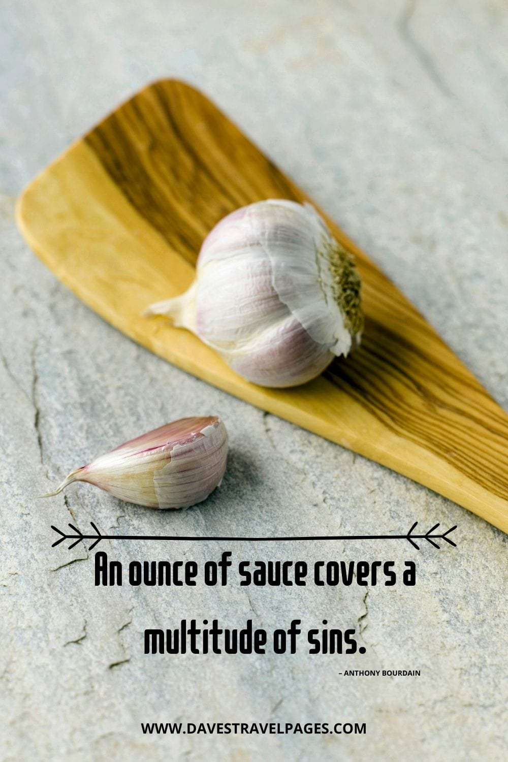 """""""An ounce of sauce covers a multitude of sins."""" – Anthony Bourdain"""