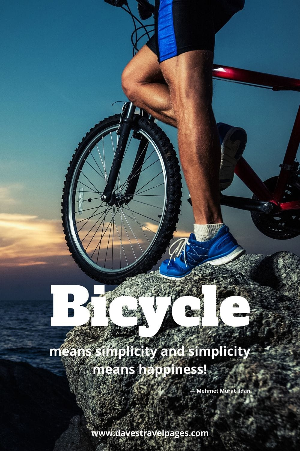 Best quote about bicycles - Bicycle means simplicity and simplicity means happiness!― Mehmet Murat ildan