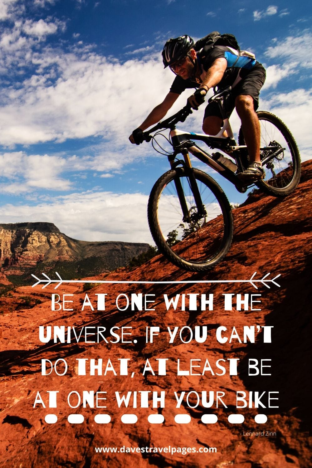 Peace, Harmony, Bicycles - Be at one with the universe. If you can't do that, at least be at one with your bike. ~ Lennard Zinn