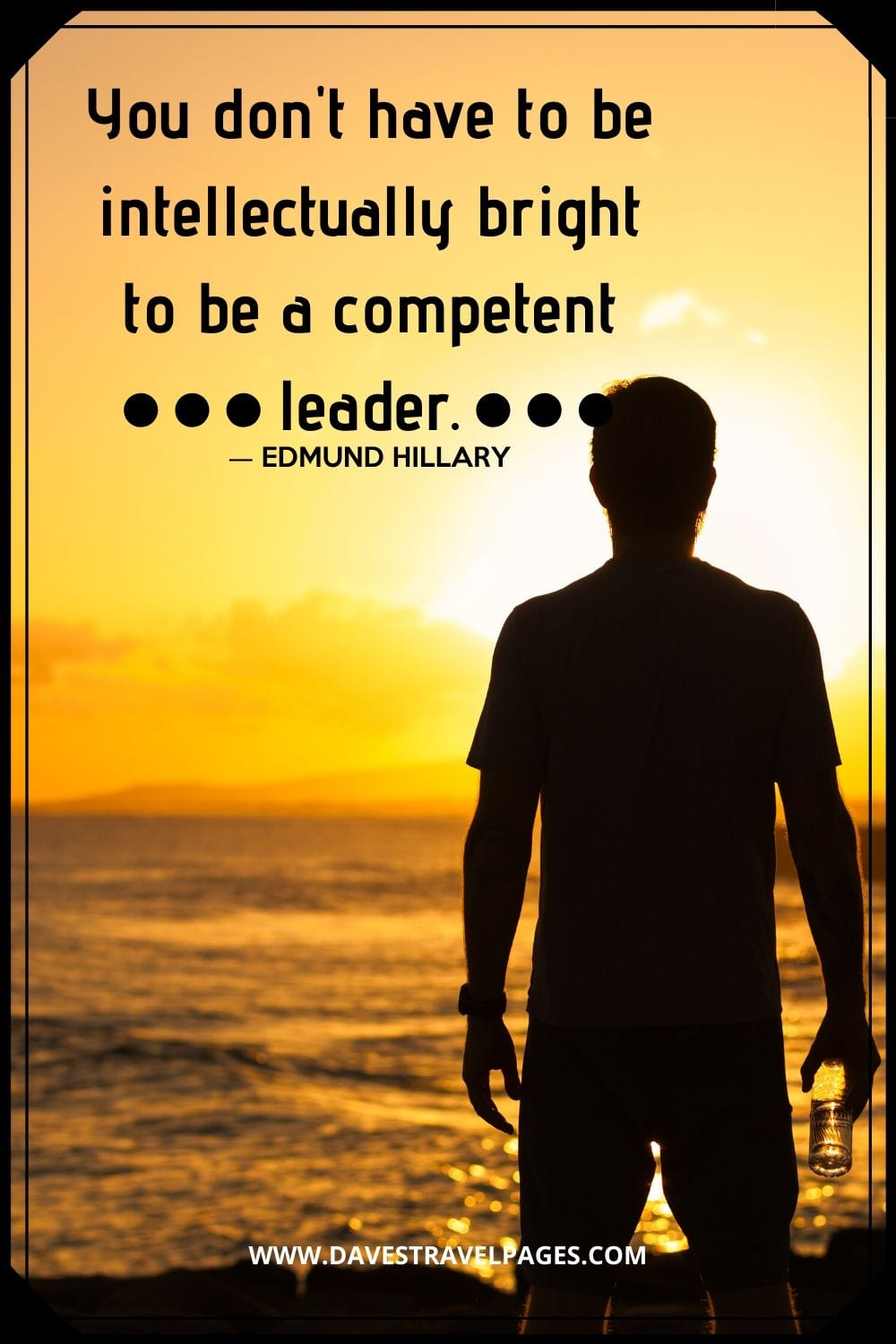 "Quotes about Leadership: ""You don't have to be intellectually bright to be a competent leader."""