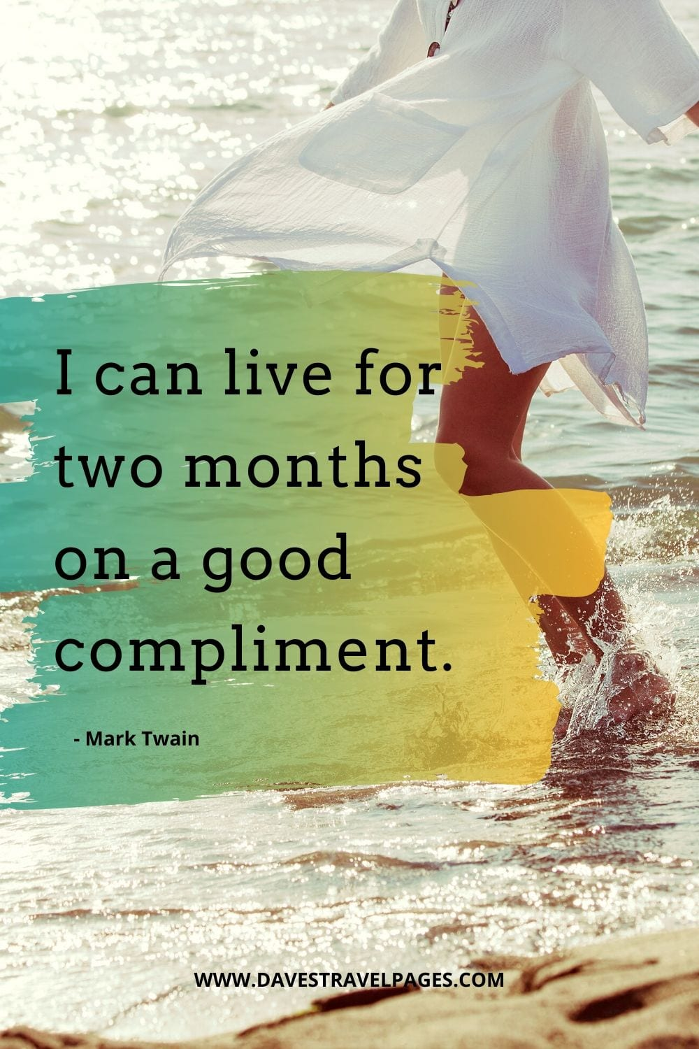 Funny Mark Twain Quote - I can live for two months on a good compliment.
