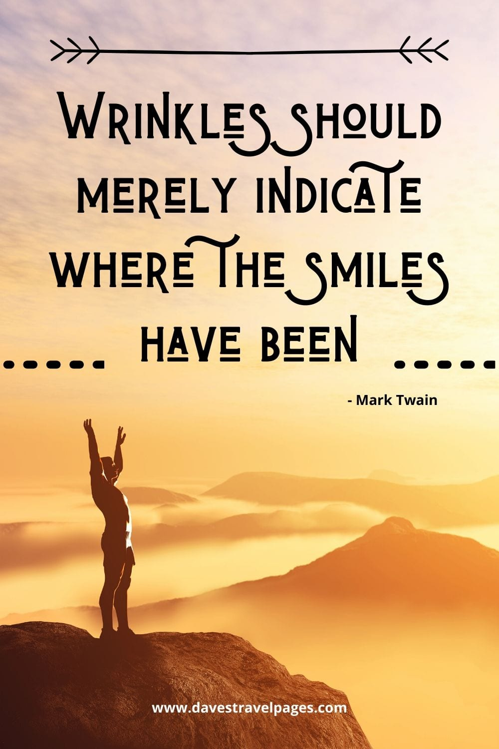 "Quotes by Mark Twain: ""Wrinkles should merely indicate where the smiles have been."""