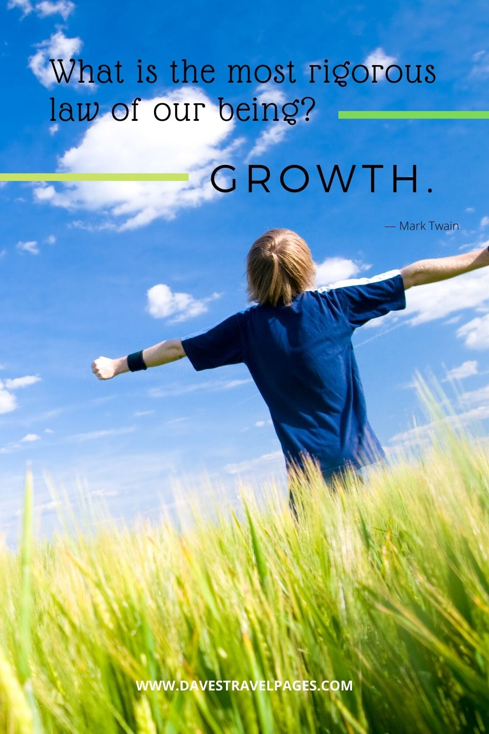 "Inspirational Quote by Mark Twain - ""What is the most rigorous law of our being? Growth."""