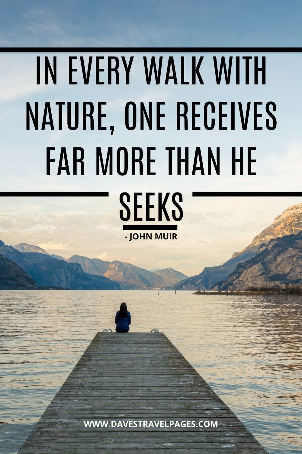 Quotes about walking - In every walk with nature, one receives far more than he seeks - John Muir