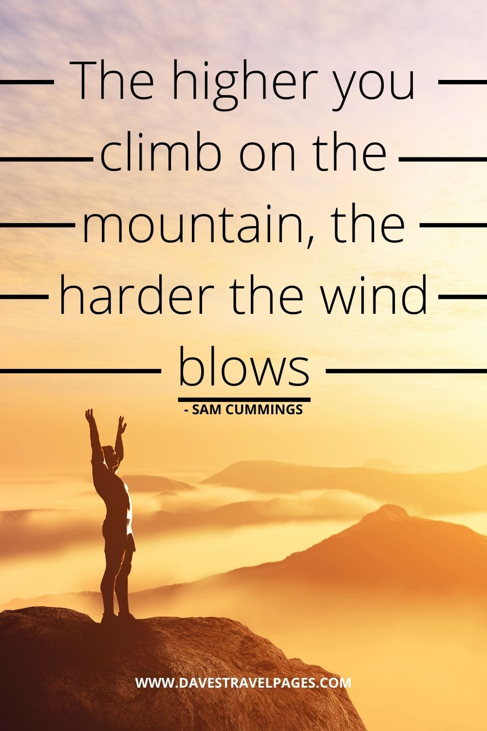 Mountain Climbing Quotes: The higher you climb on the mountain, the harder the wind blows - Sam Cummings