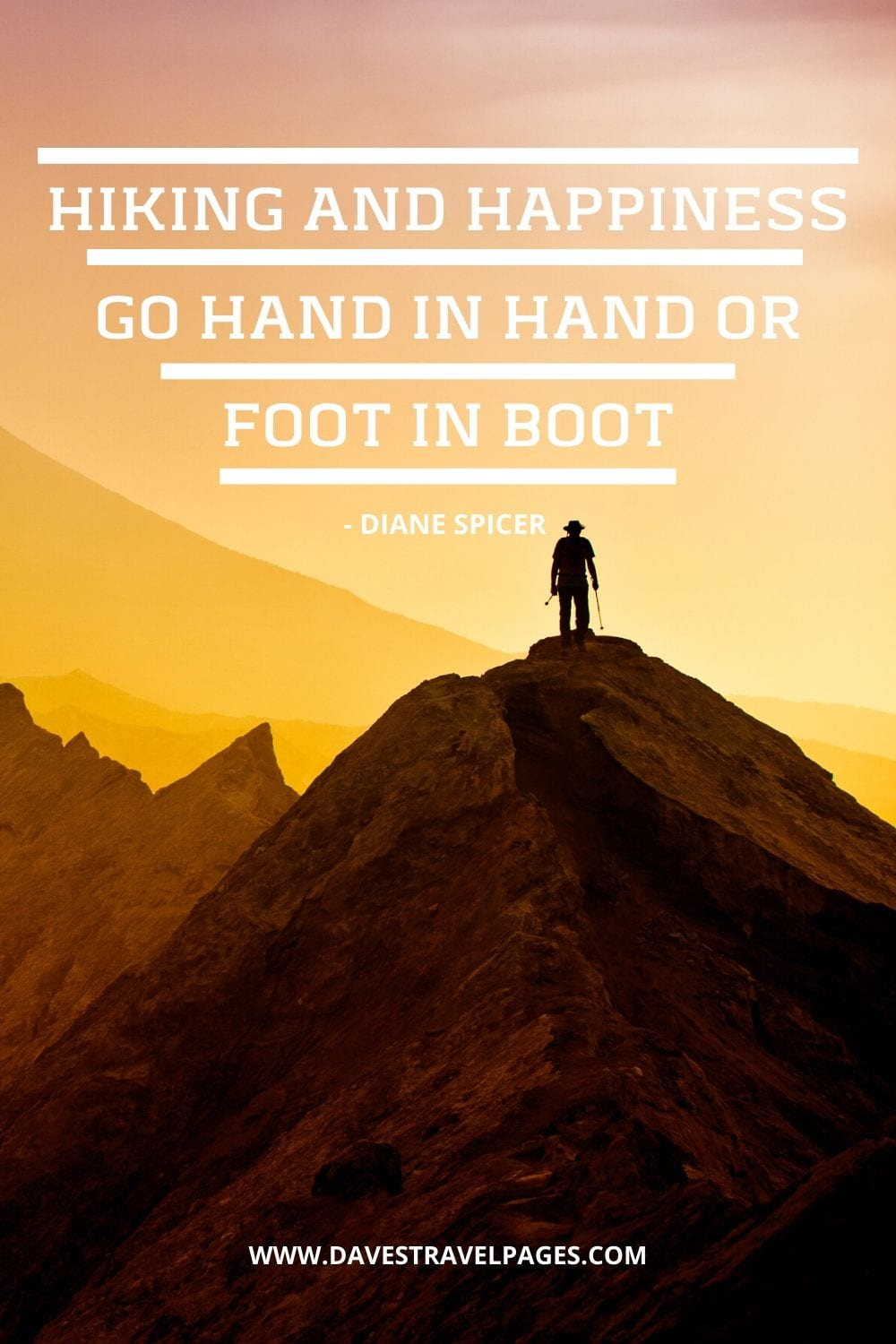 Hiking quotes: Hiking and happiness go hand in hand or foot in boot - Diane Spicer
