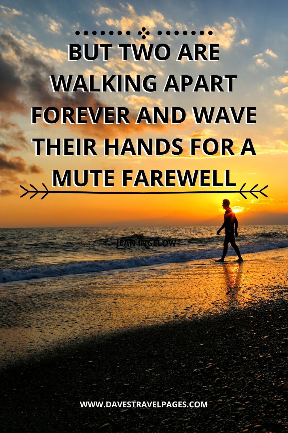 Walking Together Quotes: But two are walking apart forever And wave their hands for a mute farewell - Jean Ingelow
