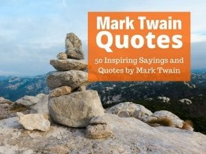 The Best Mark Twain Quotes and Sayings