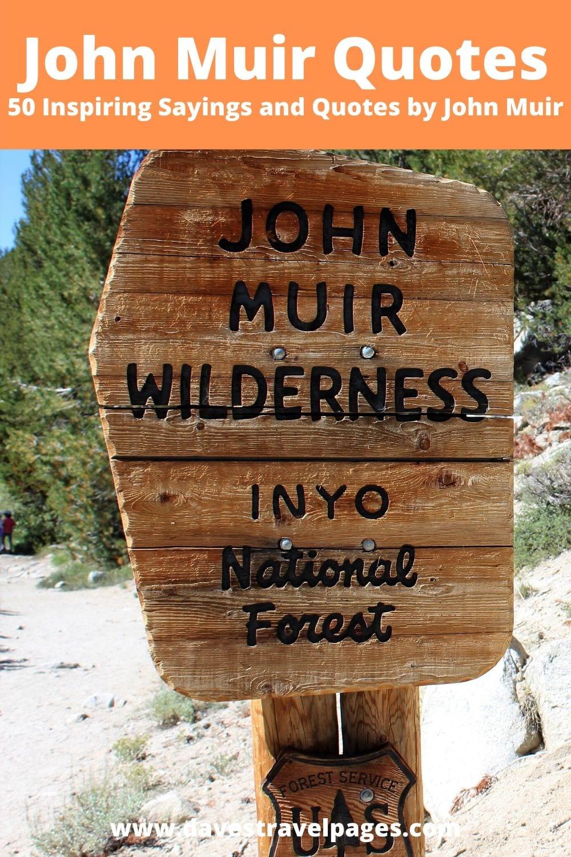Top 50 John Muir Quotes List