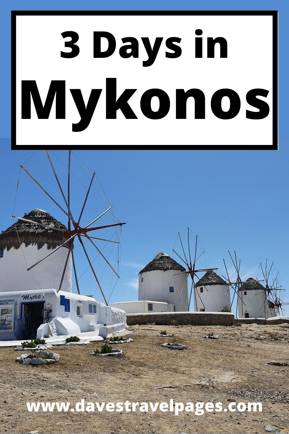 3 Day in Mykonos - Itinerary and Travel Guide