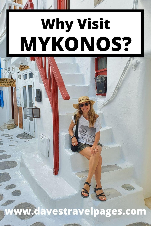 Why visit Mykonos in Greece?