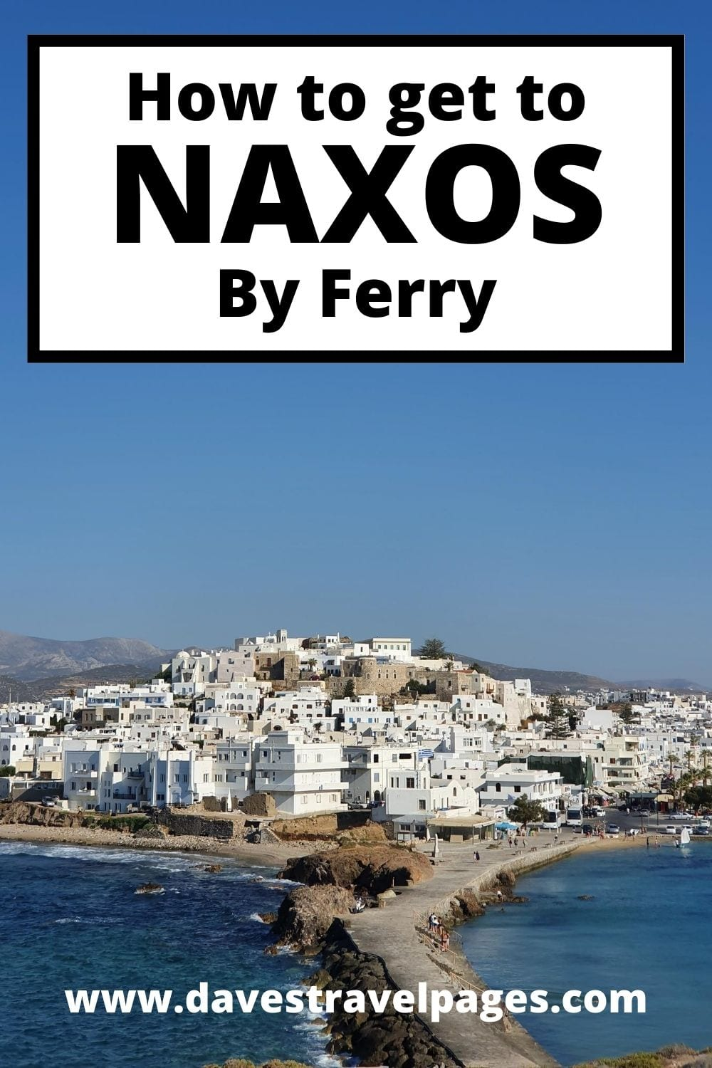How to get from Athens to Naxos by ferry the easy way