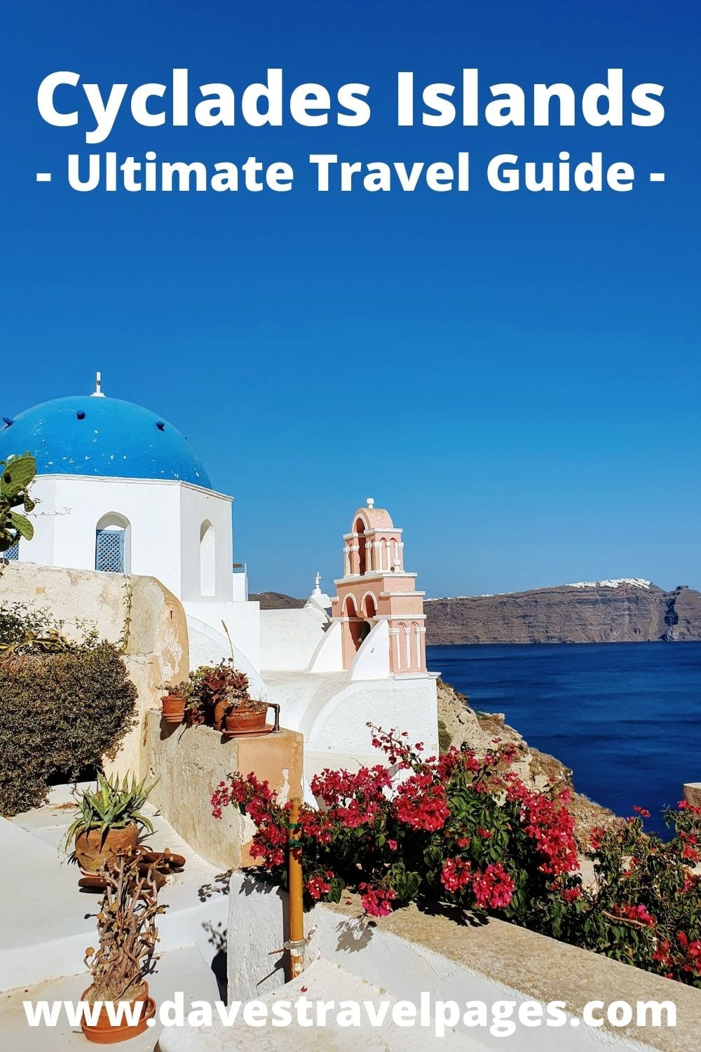 Cyclades Islands in Greece - Ultimate Travel Guide