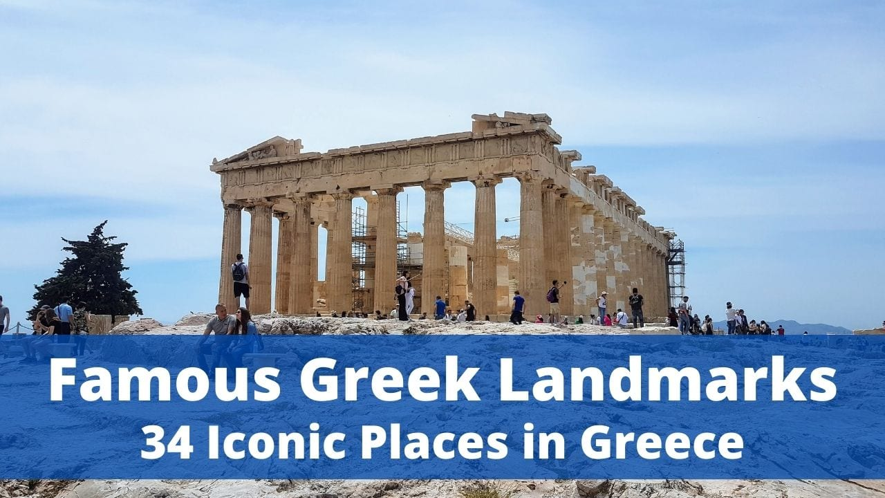 34 iconic and famous places in Greece you need to see once in your life
