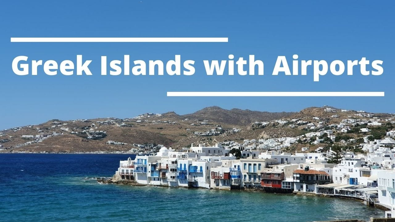 All about Greek islands with airports