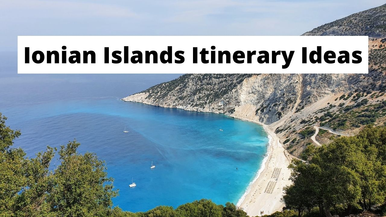 Ionian islands itinerary ideas