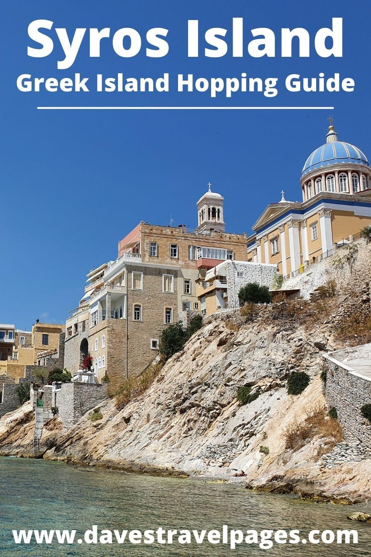 Syros Island Hopping Guide
