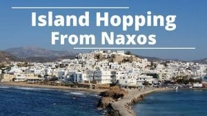 Island hopping from Naxos to other Cyclades islands